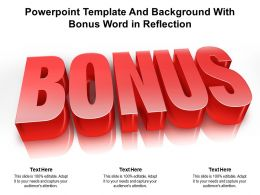 Powerpoint Template And Background With Bonus Word In Reflection