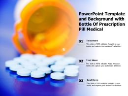 Powerpoint Template And Background With Bottle Of Prescription Pill Medical