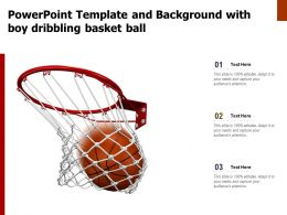 Powerpoint Template And Background With Boy Dribbling Basket Ball
