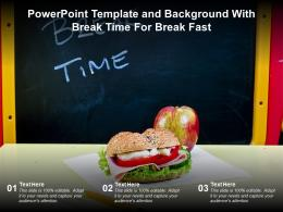 Powerpoint Template And Background With Break Time For Break Fast