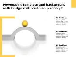 Powerpoint Template And Background With Bridge With Leadership Concept