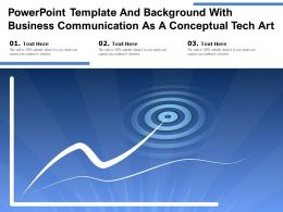 Powerpoint Template And Background With Business Communication As A Conceptual Tech Art