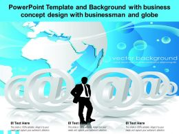 Powerpoint Template And Background With Business Concept Design With Businessman And Globe