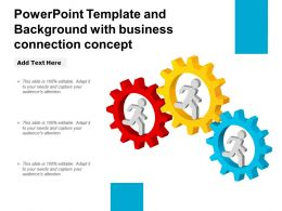 Powerpoint Template And Background With Business Connection Concept