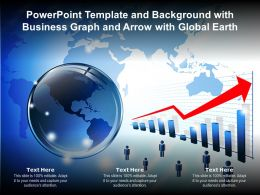 Powerpoint Template And Background With Business Graph And Arrow With Global Earth
