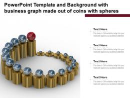 Powerpoint Template And Background With Business Graph Made Out Of Coins With Spheres