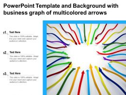Powerpoint Template And Background With Business Graph Of Multicolored Arrows