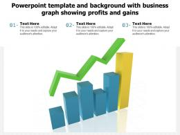 Powerpoint Template And Background With Business Graph Showing Profits And Gains