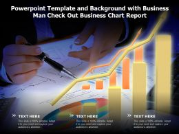 Powerpoint Template And Background With Business Man Check Out Business Chart Report