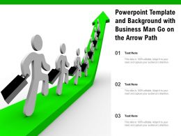 Powerpoint Template And Background With Business Man Go On The Arrow Path