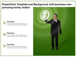 Powerpoint Template And Background With Business Man Pressing Money Button