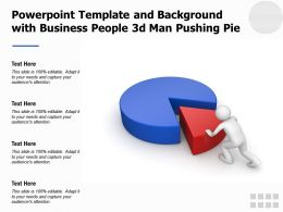 Powerpoint Template And Background With Business People 3d Man Pushing Pie