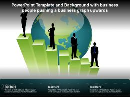 Powerpoint Template And Background With Business People Pushing A Business Graph Upwards