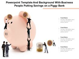 Powerpoint Template And Background With Business People Putting Savings On A Piggy Bank