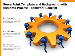 Powerpoint Template And Background With Business Process Teamwork Concept
