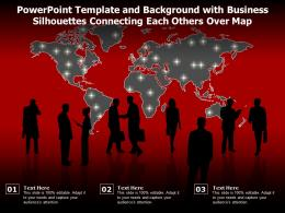 Powerpoint Template And Background With Business Silhouettes Connecting Each Others Over Map
