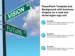 Powerpoint Template And Background With Business Slogans On A Road And Street Signs Sign Exit