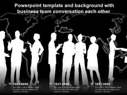 Powerpoint Template And Background With Business Team Conversation Each Other