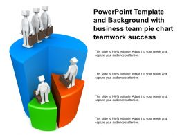 Powerpoint Template And Background With Business Team Pie Chart Teamwork Success