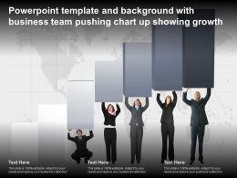 Powerpoint Template And Background With Business Team Pushing Chart Up Showing Growth