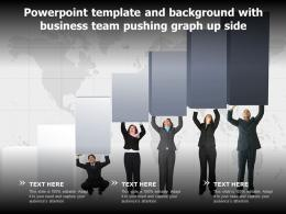 Powerpoint Template And Background With Business Team Pushing Graph Up Side