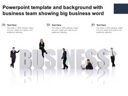 Powerpoint Template And Background With Business Team Showing Big Business Word