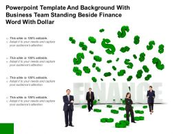 Powerpoint Template And Background With Business Team Standing Beside Finance Word With Dollar