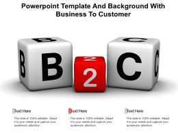 Powerpoint Template And Background With Business To Customer