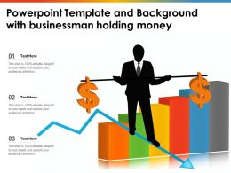 Powerpoint Template And Background With Businessman Holding Money