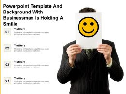 Powerpoint Template And Background With Businessman Is Holding A Smilie
