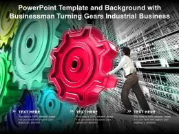 Powerpoint Template And Background With Businessman Turning Gears Industrial Business