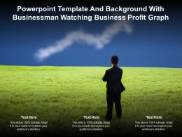 Powerpoint Template And Background With Businessman Watching Business Profit Graph