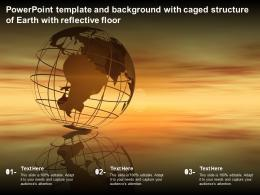 Powerpoint Template And Background With Caged Structure Of Earth With Reflective Floor