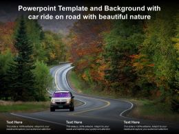 Powerpoint Template And Background With Car Ride On Road With Beautiful Nature