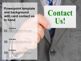 Powerpoint Template And Background With Card Contact Us In Hand