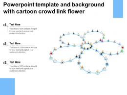 Powerpoint Template And Background With Cartoon Crowd Link Flower