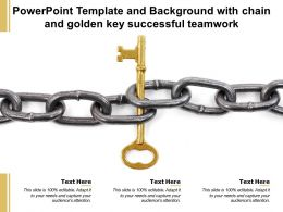 Powerpoint Template And Background With Chain And Golden Key Successful Teamwork