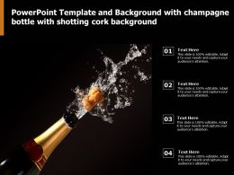 Powerpoint Template And Background With Champagne Bottle With Shotting Cork Background