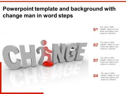 Powerpoint Template And Background With Change Man In Word Steps