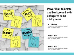 Powerpoint Template And Background With Change Vs Same Sticky Notes