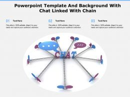 Powerpoint Template And Background With Chat Linked With Chain