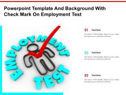 Powerpoint Template And Background With Check Mark On Employment Test