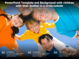 Powerpoint Template And Background With Children With Their Mother In A Circle Outside