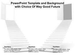 Powerpoint Template And Background With Choice Of Way Good Future