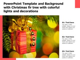 Powerpoint Template And Background With Christmas Fir Tree With Colorful Lights And Decorations