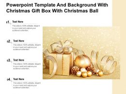 Powerpoint Template And Background With Christmas Gift Box With Christmas Ball