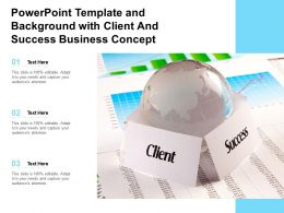 Powerpoint Template And Background With Client And Success Business Concept