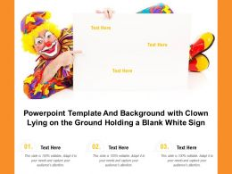 Powerpoint Template And Background With Clown Lying On The Ground Holding A Blank White Sign