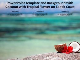 Powerpoint Template And Background With Coconut With Tropical Flower On Exotic Coast
