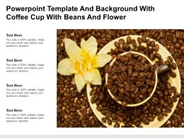 Powerpoint Template And Background With Coffee Cup With Beans And Flower